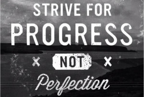 Strive-for-Progress-Not-Perfection.jpg